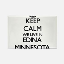 Keep calm we live in Edina Minnesota Magnets