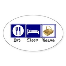 Eat, Sleep, Weave Oval Decal