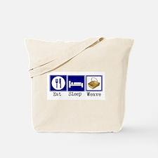 Eat, Sleep, Weave Tote Bag