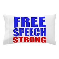 Free Speech Strong Pillow Case