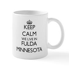 Keep calm we live in Fulda Minnesota Mugs