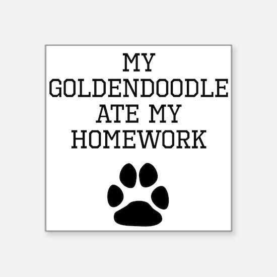 My Goldendoodle Ate My Homework Sticker