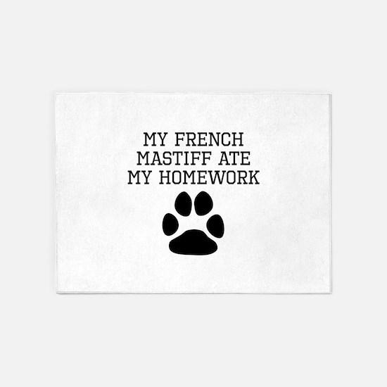 My French Mastiff Ate My Homework 5'x7'Area Rug