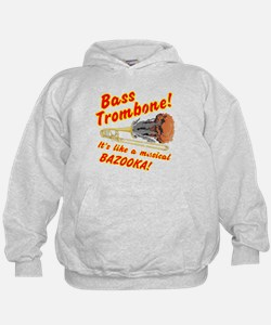 Bass Trombone, It's Like a Musical Bazooka Hoodie