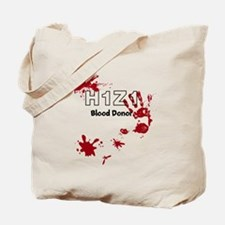 H1Z1 Blood Donor. Tote Bag