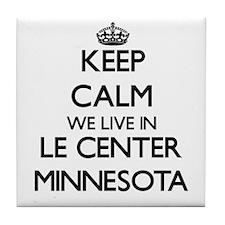 Keep calm we live in Le Center Minnes Tile Coaster