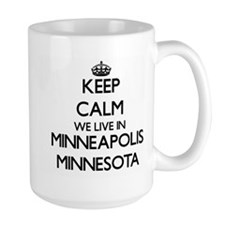 Keep calm we live in Minneapolis Minnesota Mugs