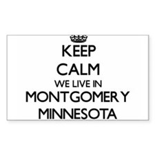 Keep calm we live in Montgomery Minnesota Decal