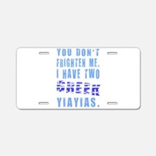 Frighten Two Greek Yiayias Aluminum License Plate