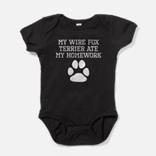 My Wire Fox Terrier Ate My Homework Baby Bodysuit