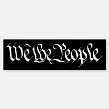 We The People Bumper Bumper Bumper Sticker