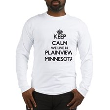 Keep calm we live in Plainview Long Sleeve T-Shirt