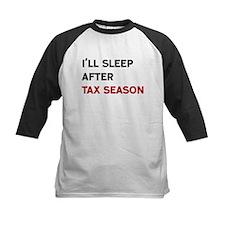 I'll Sleep After Tax Season Baseball Jersey
