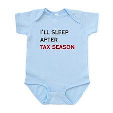 I'll Sleep After Tax Season Body Suit