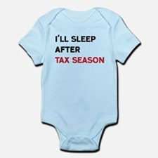 I'll Sleep After Tax Season Body Suit