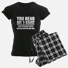 You Read My T-Shirt Pajamas