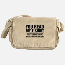 You Read My T-Shirt Messenger Bag