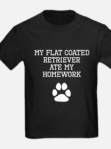 My Flat-Coated Retriever Ate My Homework T-Shirt