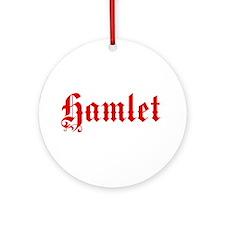 Hamlet Ornament (Round)