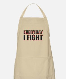 Every Day I Fight Apron