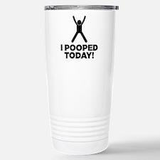 I Pooped Today! Travel Mug