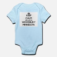 Keep calm we live in Woodbury Minnesota Body Suit
