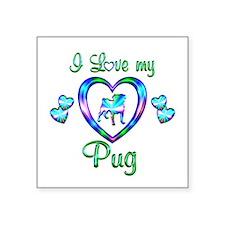 "Love My Pug Square Sticker 3"" x 3"""