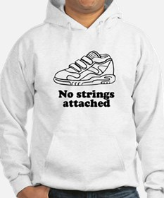 No strings attached Hoodie Sweatshirt