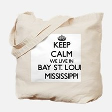 Keep calm we live in Bay St. Louis Missis Tote Bag