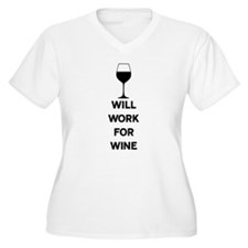 Will Work For Wine Plus Size T-Shirt