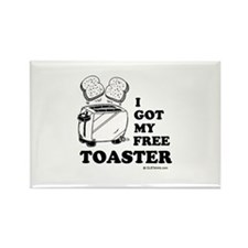 I got my free toaster Rectangle Magnet