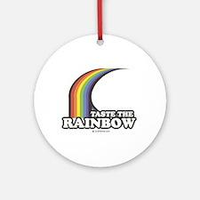 Taste the rainbow Ornament (Round)