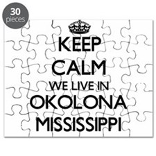 Keep calm we live in Okolona Mississippi Puzzle