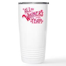 All Whiner's Team Travel Coffee Mug