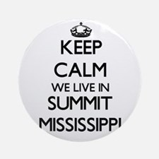 Keep calm we live in Summit Missi Ornament (Round)