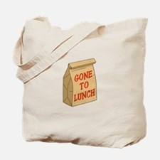 Gone to Lunch Tote Bag