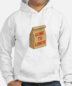 Gone to Lunch Hoodie