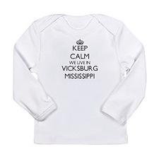 Keep calm we live in Vicksburg Long Sleeve T-Shirt