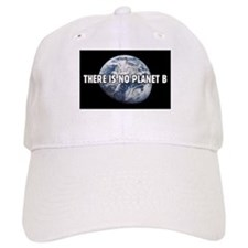 There is no Planet B Baseball Baseball Cap