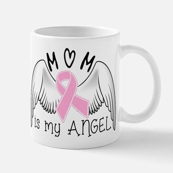 Breast Cancer Awareness Mom Is My Angel Mugs