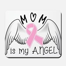 Breast Cancer Awareness Mom Is My Angel Mousepad