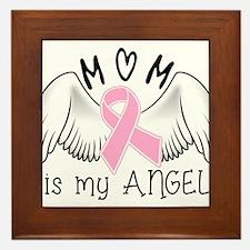 Breast Cancer Awareness Mom Is My Angel Framed Til