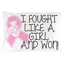 I Fought Breast Cancer Pillow Case