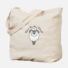 HAVE YOU ANY WOOL Tote Bag