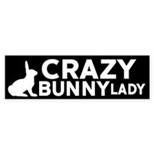 Crazy Bunny Lady Bumper Bumper Sticker