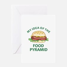 My Idea Of The Food Pyramid Greeting Cards