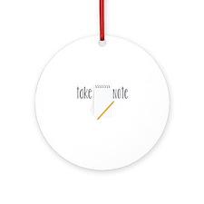 Take Note Ornament (Round)