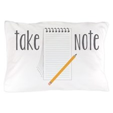 Take Note Pillow Case