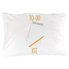 To-Do Pillow Case