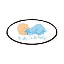 HUSH LITTLE BABY Patches
